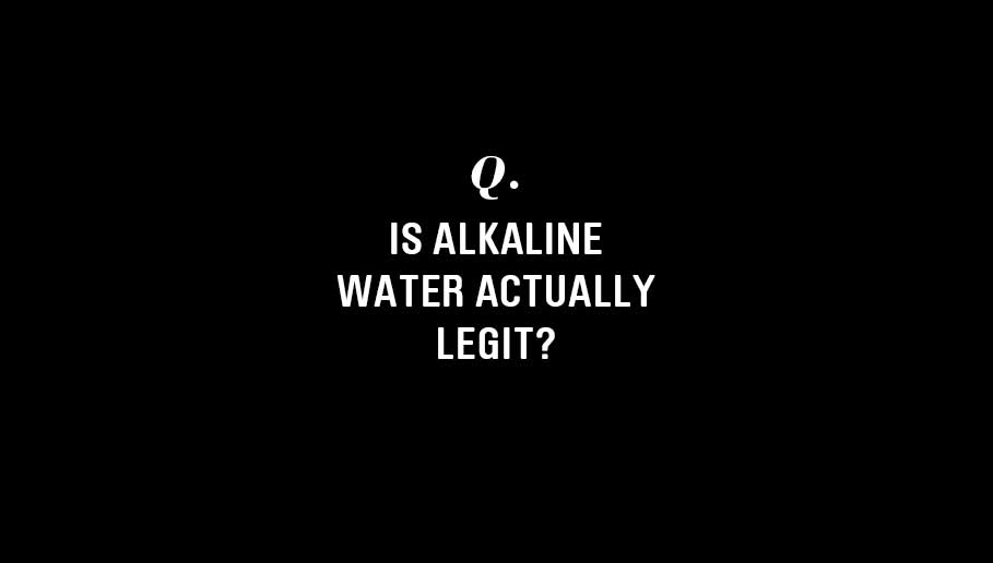 Should You Be Drinking Alkaline Water?